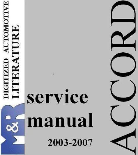 2003 2007 Honda Accord And Accord Tourer Chassis Cl7 Cl9 Download In 2021 Honda Honda Service Honda Accord