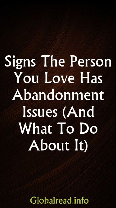 dating someone who has abandonment issues