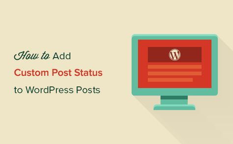 How to Add Custom Post Status for Blog Posts in WordPress