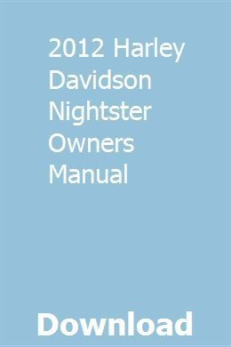 2012 Harley Davidson Nightster Owners Manual Pdf Download Online Full Harleydavidsonclasssporsters Owners Manuals Harley Davidson Harley Davidson Nightster