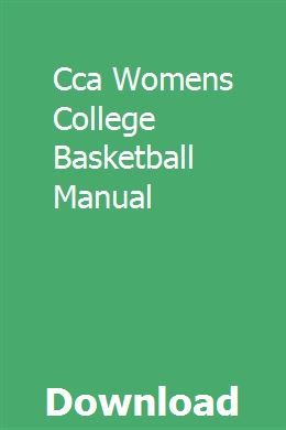 Cca Womens College Basketball Manual With Images College Basketball Basketball Uconn Womens Basketball