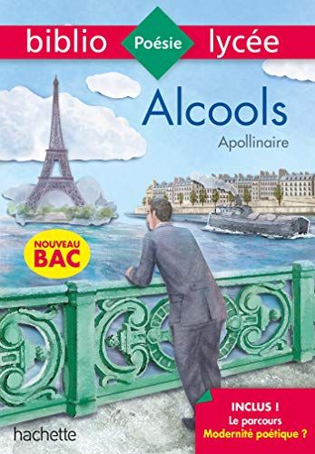 Telecharger Bibliolycee Alcools Apollinaire Bac 2020 Parcours Modernite Poetique Texte Integral Pdf Gratuitement En 2020 Livre Numerique Livre Livre Electronique