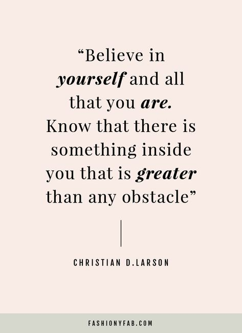 Believe In Yourself Fashiony Fab Be Yourself Quotes Believe In Yourself Quotes Positive Quotes