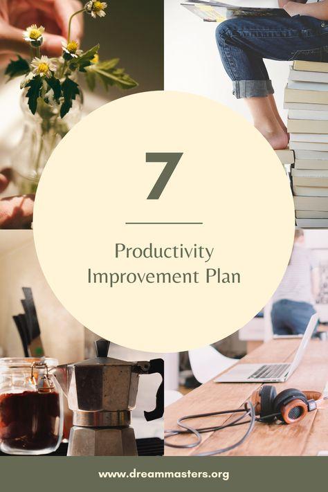 7 Productivity Improvement Plan | Dream Masters