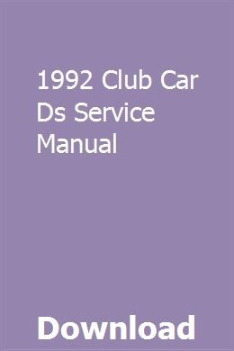 1992 Club Car Ds Service Manual Manual Car Purchase Club
