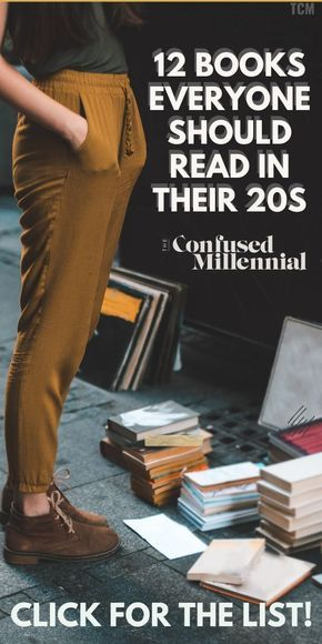 59 Books Everyone Should Read in Their Early 20s - The Confused Millennial