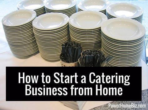 How to Start a Home-Based Catering Business - business ideas entrepreneur Home Catering, Catering Menu, Catering Companies, Wedding Catering, Catering Ideas, Catering Display, Dessert Catering, Pizza Catering, Food Business Ideas