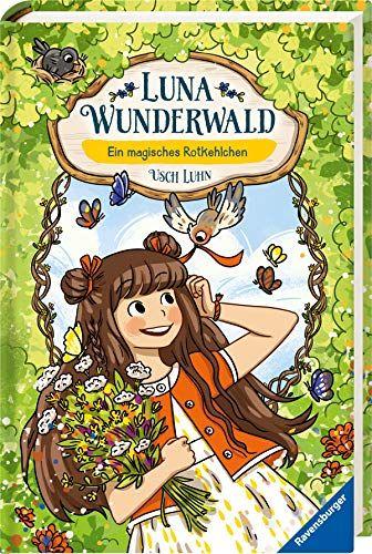 Luna Wunderwald Band 4 Ein Magisches Rotkehlchen Band Wunderwald Luna Rotkehlchen Rotkehlchen Wunderwald Luna