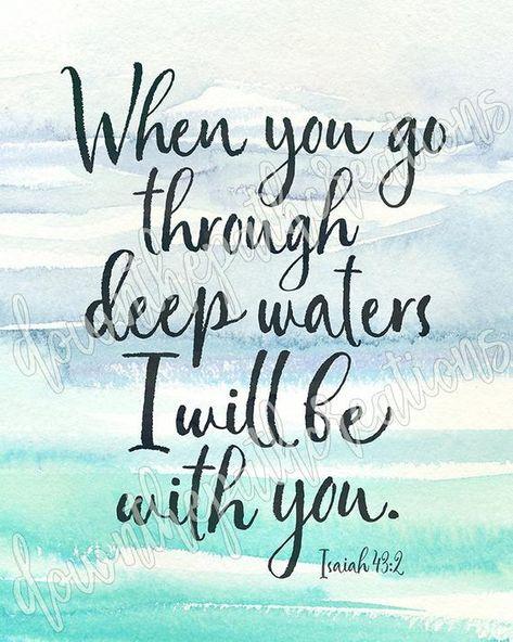 Isaiah 43:2 Printable Go Through Deep Waters Print | Etsy
