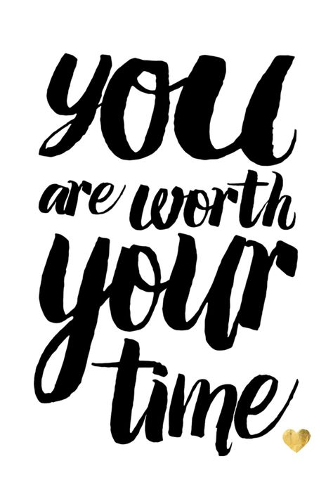 You are worth your time.  www.happinessgeneration.com