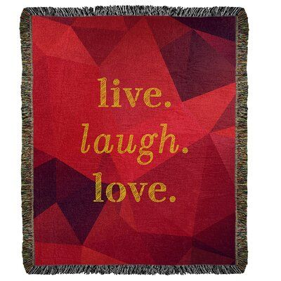 East Urban Home Live Laugh Love Cotton Throw Size 60 L X 50 W Colour Ruby Gold In 2020 Live Laugh Love Quotes Cotton Throws Woven Blanket