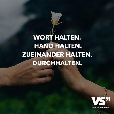 #durchhalten #zueinander #halten #wort #handWort halten. Hand halten. Zueinander halten. Durchhalten.