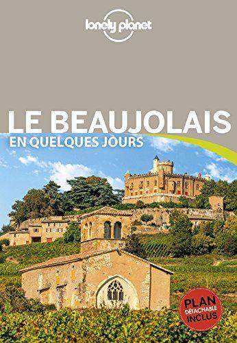Gratuits Livres Epub Le Beaujolais Guide Du Routard Lonely Planet