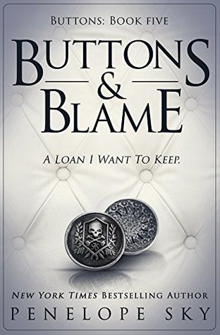 Buttons And Blame Buttons 5 Penelope Sky Book Buttons Buttons Books