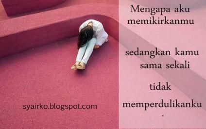 45 Ideas Quotes Indonesia Cinta Bertepuk Sebelah Tangan Quotes