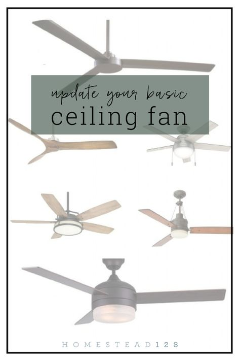 11 Stylish Ceiling Fans That Are Farmhouse Modern With Images