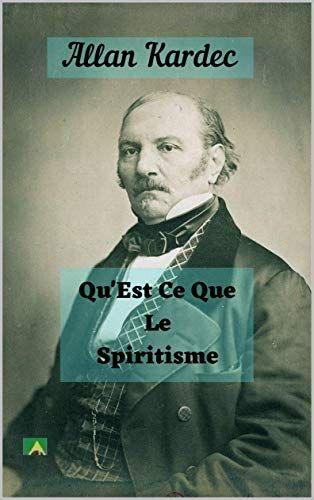 Qu'est Ce Que Le Format Kindle : qu'est, format, kindle, Qu'Est, Spiritisme, Format, Kindle, Allan, Kardec, (Auteur), Spiritisme,, Spiritualité,, Étude