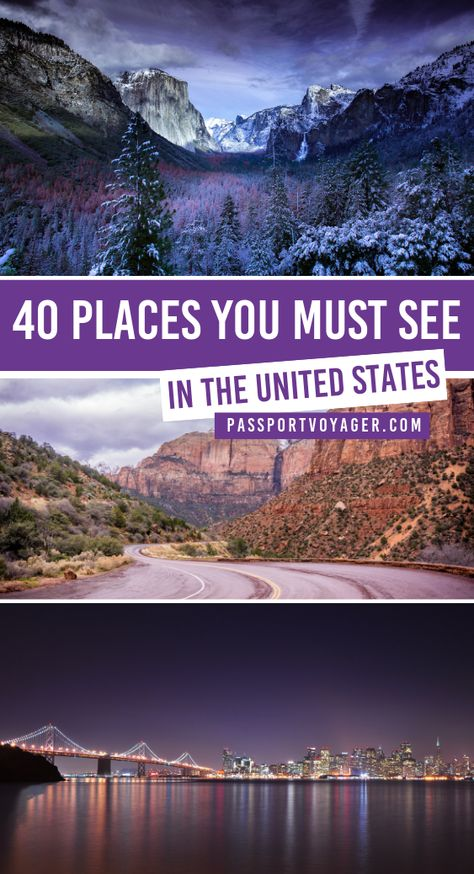 40 Gorgeous Destinations You Have To Visit In The USA