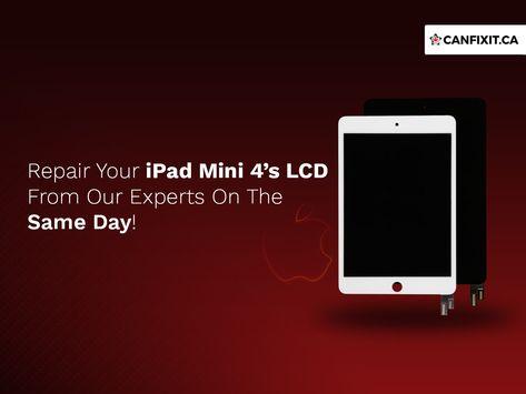 Ipad Mini 4 Repair Vancouver Ipad Lcd Glass Screen Replacement Canfixit Ipad Repair Ipad Mini Ipad Mini4