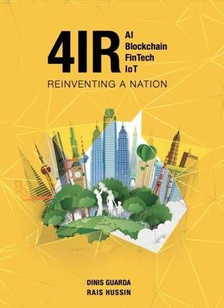 New Book 4ir Ai Blockchain Fintech Iot Reinventing A Nation
