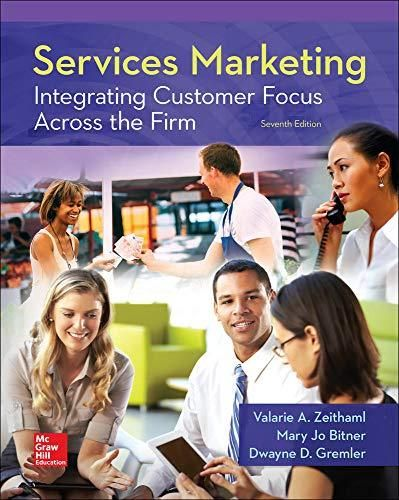Services Marketing: Integrating Customer Focus Across the Firm - Default