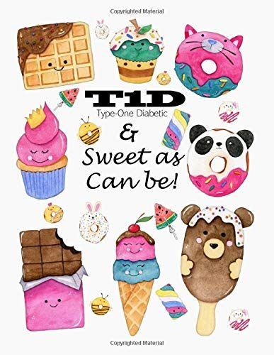 T1d Sweet As Can Be Type One Diabetic Notebook By Lisa Kealamakia Character Drawing Family Day Care Diabetes
