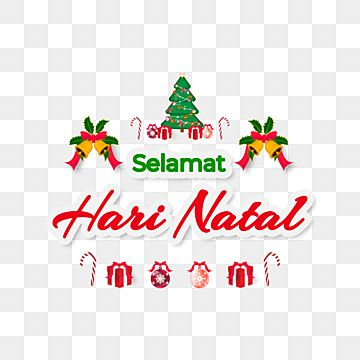 Greeting Text Selamat Hari Natal With Christmas Ornament Christmas Natal Selamat Natal Png And Vector With Transparent Background For Free Download Merry Christmas Text Holiday Party Gift Christmas Greetings