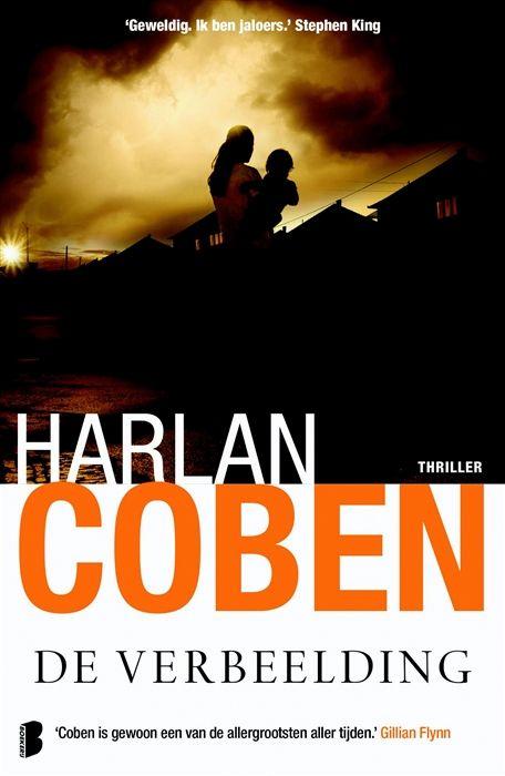 Harlan Coben De Verbeelding Boeken Boeken Lezen Thrillers