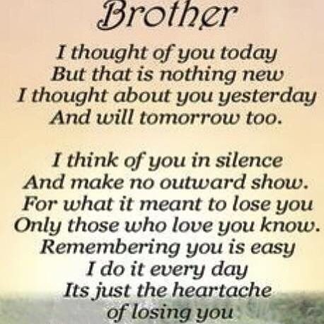 My Brother Would Have Been 70 Today Missing Him Today And Always Brotherlylove Brothers Missingy Pass Away Quotes Brother Birthday Quotes Brother Quotes