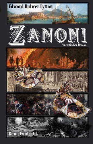 Zanoni Zanoni Bucher Online Lesen Gute Bucher Zum Lesen Buch Poster