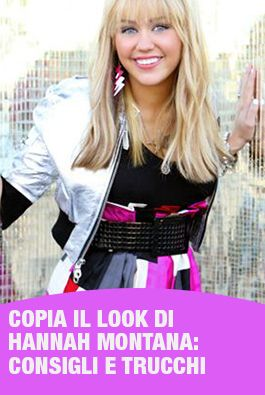 Guardaroba Hannah Montana.Pin Su Look Beauty