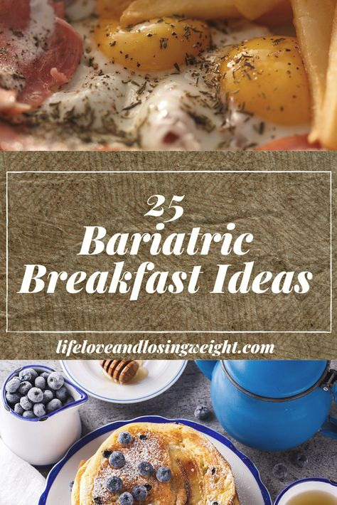 25 Bariatric Breakfast Ideas - a list of my favorites, my go-to's, tried and true bariatric-friendly recipes that you can anytim - High Protein Bariatric Recipes, Bariatric Eating, Bariatric Surgery, Vsg Diet, Bariatric Sleeve, Pureed Food Recipes, Soft Food Recipes, Menu, The Best
