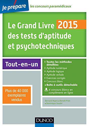 Telecharger Le Grand Livre 2015 Des Tests D Aptitude Et Psychotechniques 6e Ed Toutes Les Meth In 2020 Books