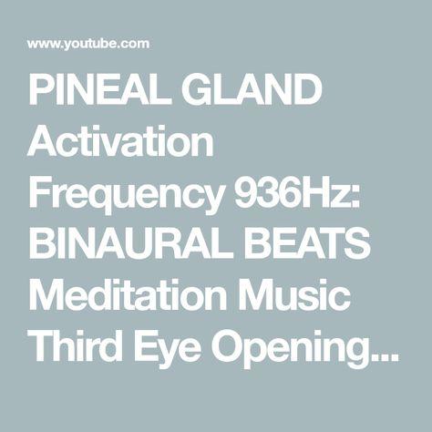 List of Pinterest pineal activation meditation music