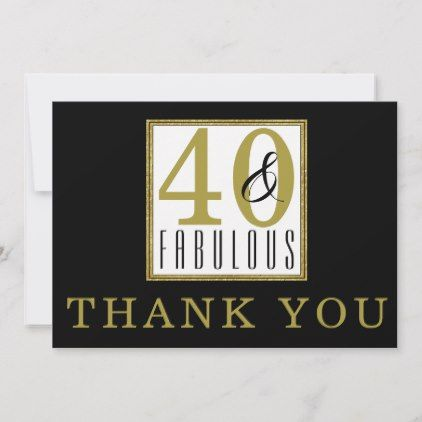 40 Amp Fabulous 40th Birthday Party Black Gold Thank You Card 40th Birthday Parties 40th Birthday 40 And Fabulous
