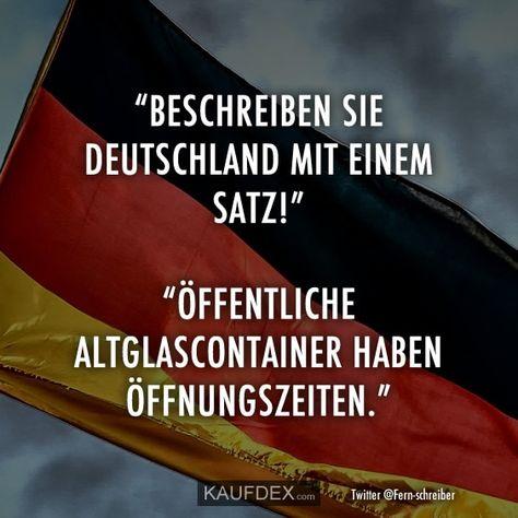 """""""Beschreiben Sie Deutschland mit einem Satz!"""" """"Öffentliche Altglascontainer haben Öffnungszeiten."""""""