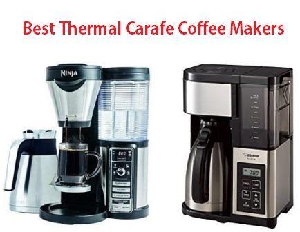 Thermal Carafe Coffee Maker Reviews 2018 Di 2020