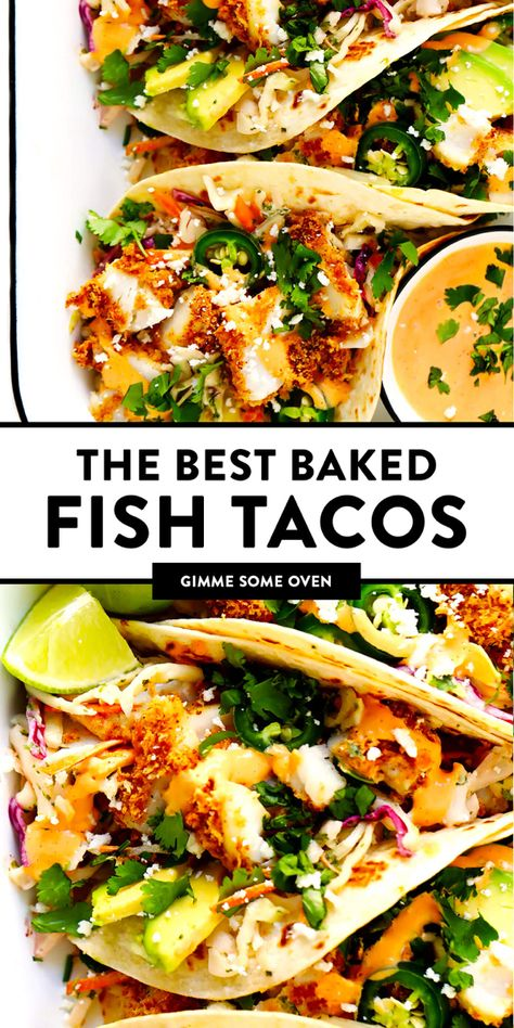 Life-Changing Crispy Baked Fish Tacos The BEST fish taco recipe! These fish tacos are made with crispy baked Panko-crusted fish, cilantro lime slaw, chipotle crema, avocado, and whatever other toppings you love most! They're also easy to Baked Fish Tacos, Oven Tacos, Easy Fish Tacos, Tilapia Fish Tacos, Crispy Tacos, Shrimp Tacos, Easy Recipe For Fish Tacos, Easy Taco Recipe, Mexican Fish Tacos