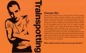 Image Result For Choose Life Trainspotting Art Trainspotting Trainspotting Choose Life Choose Life Quotes