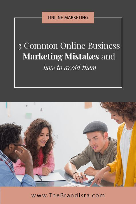How To Avoid Online Marketing Mistakes | The Brandista