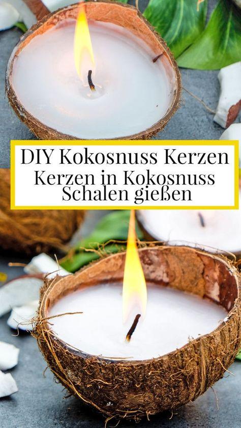 Diy Kokosnuss Kerzen Diy Kreative Ideen Kerzen Kokosnuss