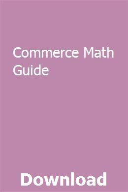 Commerce Math Guide Guided Math Math Exam Guide