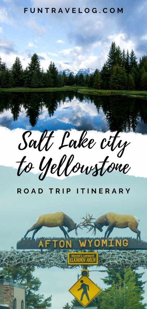 Salt Lake City to Yellowstone: Best driving route
