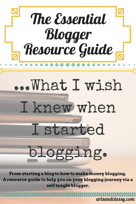 How to Start a Blog - Resource Guide to Launching a Succesful Blog So You Can Work From Home via www.artsandclassy.com