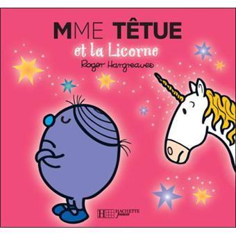 Livre Monsieur Bonhomme Mme Tetue Et La Licorne Monsieur
