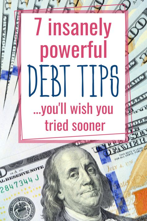7 Insanely Powerful Debt Payoff Tips You'll Wish You Tried Sooner