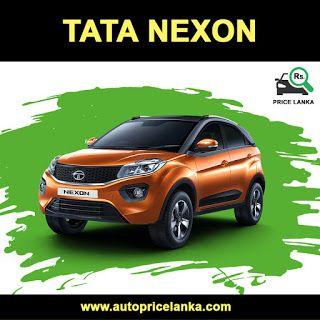 Tata Nexon Suv Price In Sri Lanka 2019 Suv Prices Tata Suv