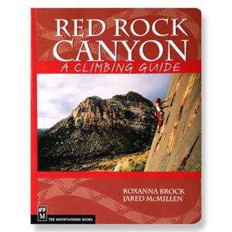 Red Rock Canyon Climbing Guide R Brock J Mcmillen Red Rock Canyon National Conservation Area Red Rock Canyon