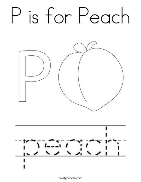 P Is For Peach Coloring Page Twisty Noodle Coloring Pages Fruit Coloring Pages Food Coloring Pages