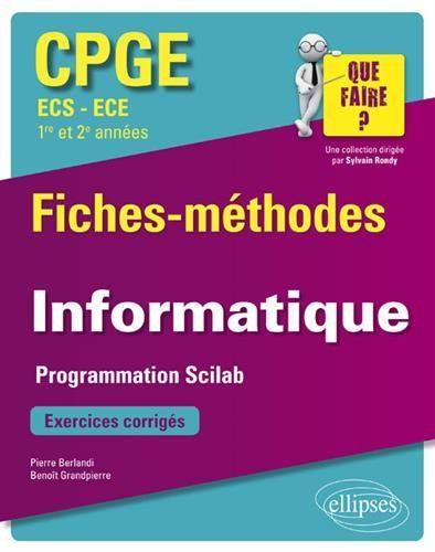 Informatique Cpge Ecs Et Ece 1re Et 2e Annees Fiches Methodes Et Exercices Corriges Gratuit Cpge Informatique Fiches